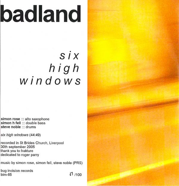 Six High Windows by Badland